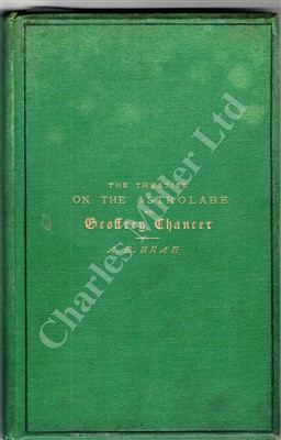 Lot 287 - 'THE TREATISE ON THE ASTROLABE BY GEOFFREY CHAUCER'