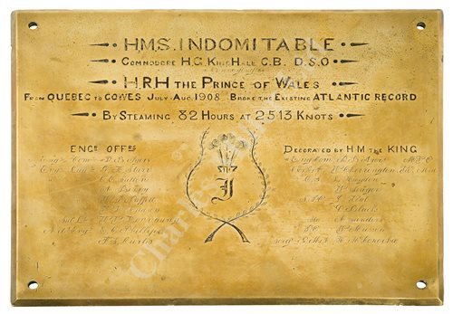 Lot 49-AN HISTORICALLY INTERESTING BRASS PLATE COMMEMORATING THE ATLANTIC SPEED RECORD OF H.M.S. INDOMITABLE, JULY-AUGUST 1908 WITH THE PRINCE OF WALES ABOARD